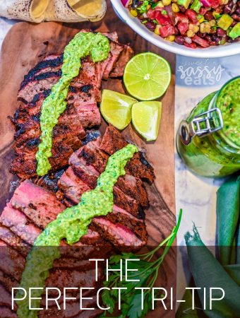 The Perfect Tri Tip & Avocado Chimichurri