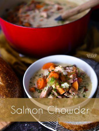 Salmon Chowder - a healthy and dairy free comfort soup